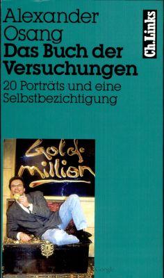 Literarische Publizistik: Das Buch der Versuchungen, Alexander Osang