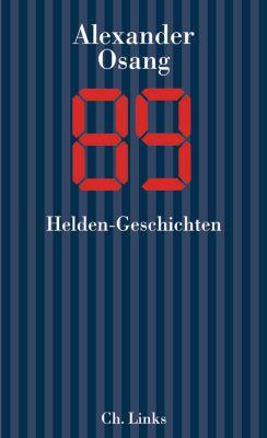 Literarische Publizistik: Neunundachtzig, Alexander Osang
