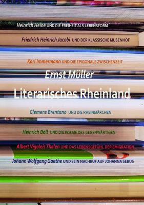 Literarisches Rheinland, Ernst Müller