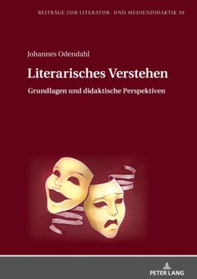 Literarisches Verstehen, Johannes Odendahl