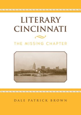Literary Cincinnati, Dale Patrick Brown
