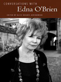 Literary Conversations: Conversations with Edna O'Brien