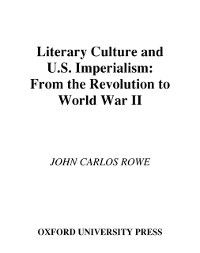 Literary Culture and U.S Imperialism: From the Revolution to World War II, John Carlos Rowe