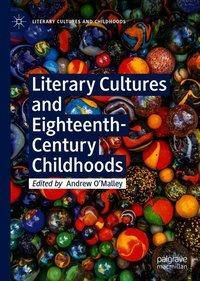 Literary Cultures and Eighteenth Century Childhoods