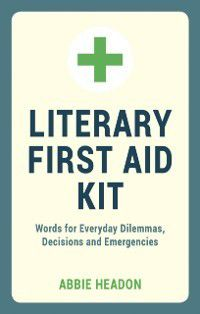 Literary First Aid Kit, Abbie Headon