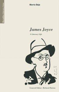 Literary Lives: James Joyce, Morris Beja