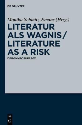 Literatur als Wagnis / Literature as a Risk