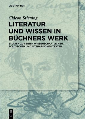 Literatur und Wissen im Werk Georg Büchners - Gideon Stiening pdf epub