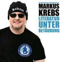 Literatur unter Betäubung, 2 Audio-CDs, Markus Krebs