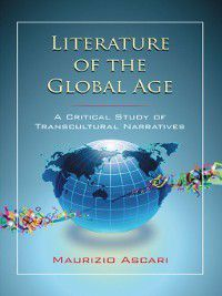 Literature of the Global Age, Maurizio Ascari