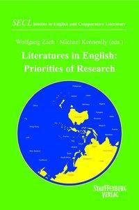 Literatures in English. Priorities of Research, Wolfgang Zach, Michael Kenneally