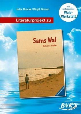 Literaturprojekt zu 'Sams Wal', Julia Bracke, Birgit Giesen