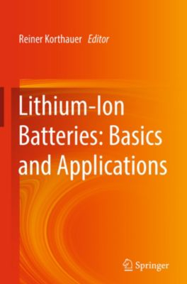 Lithium-Ion Batteries: Basics and Applications