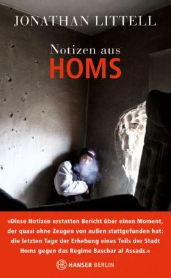 Littell, J: Notizen aus Homs, Jonathan Littell