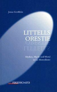 Littells Orestie, Jonas Grethlein