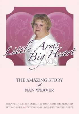 Little Arms, Big Heart, Nan Weaver