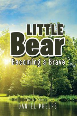 Little Bear, Daniel Phelps