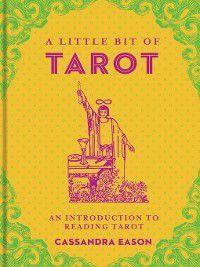 Little Bit: A Little Bit of Tarot, Cassandra Eason