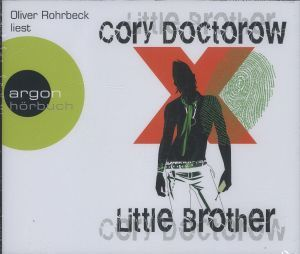 Little Brother, 6 Audio-CDs, Cory Doctorow