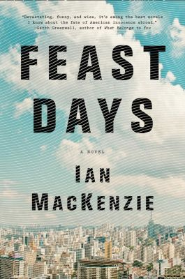 Little, Brown and Company: Feast Days, Ian Mackenzie