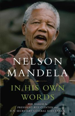 Little, Brown and Company: In His Own Words, Nelson Mandela
