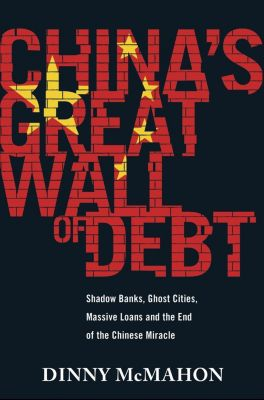 Little, Brown Book Group: China's Great Wall of Debt, Dinny McMahon