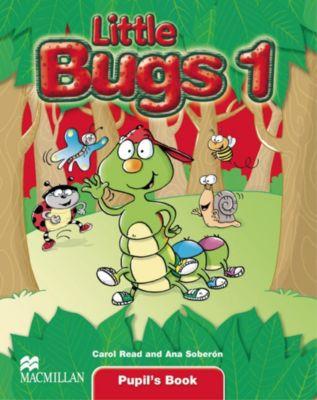 Little Bugs: Level.1 Pupil's Book, Carol Read, Ana Soberón