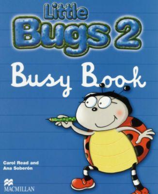 Little Bugs: Level.2 Busy Book, Carol Read, Ana Soberón