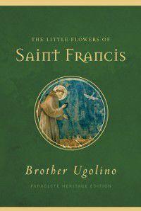 Little Flowers of Saint Francis, Brother Ugolino Boniscambi