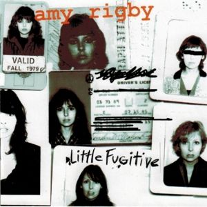 Little Fugitive, Amy Rigby