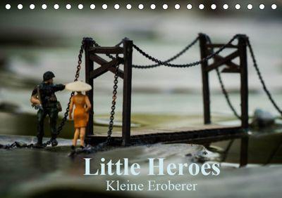 Little Heroes - kleine Eroberer (Tischkalender 2019 DIN A5 quer), Andreas Konieczka