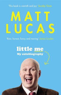 Little Me, Matt Lucas