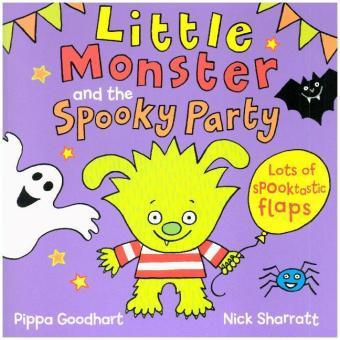 Little Monster and Spooky Party, Pippa Goodhart, Nick Sharratt
