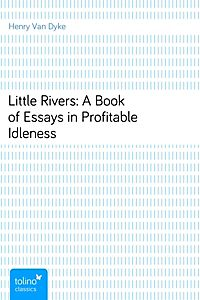 book essay idleness in little profitable river The embedded audio player requires a modern internet browser you should visit browse happy and update your internet browser today a posthumous writing of diedrich knickerbocker.