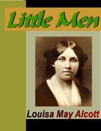 Little Women: Little Men, Lousia May Alcott