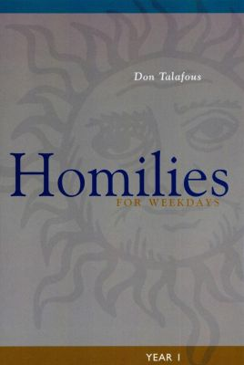 Liturgical Press: Homilies For Weekdays, Don Talafous