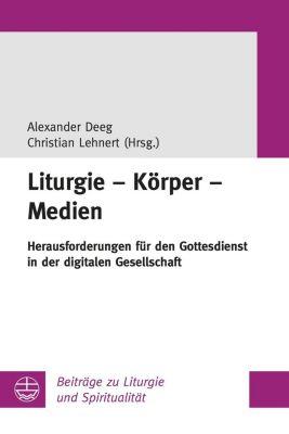Liturgie - Körper - Medien