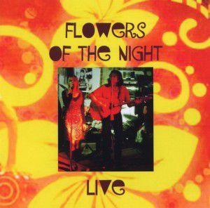 Live, Flowers of the Night