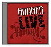 Live, Höhner