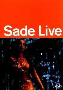 Live, Sade