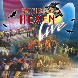 Live, Isartaler Hexen