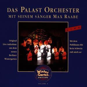Live, Max & Palast Orchester Raabe