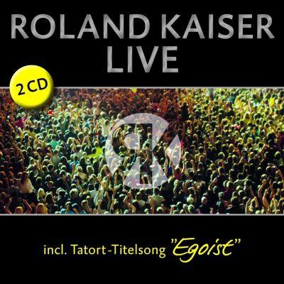 Live, Roland Kaiser