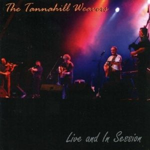 Live And In Session, Tannahill Weavers