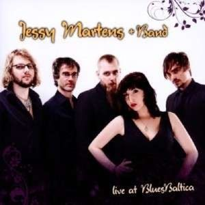 Live At Blues Baltica, Jessy & Band Martens
