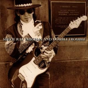 Live At Carnegie Hall, Stevie Ray & Double Trouble Vaughan