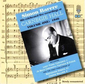 Live At Carnegie Hall Vol. 1, Simon Barere, New York Philharmonic
