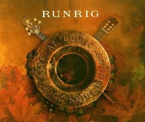 Live At Celtic Connections (Limited Edition), Runrig