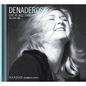 Live At Jazz Standard Volume One, Dena DeRose