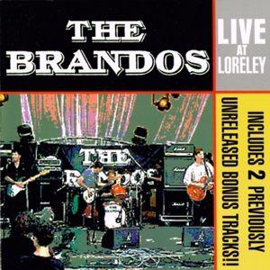 Live At Loreley (Reissue), The Brandos
